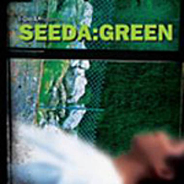 I-DeA Presents.....SEEDA: GREEN