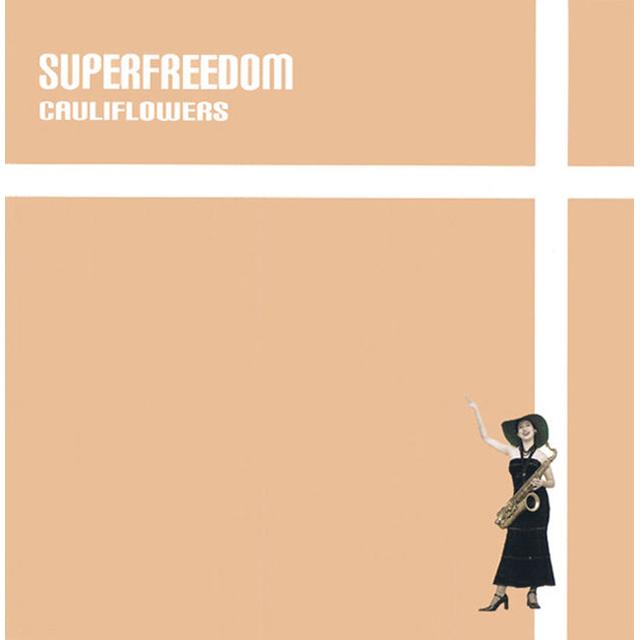 SUPERFREEDOM
