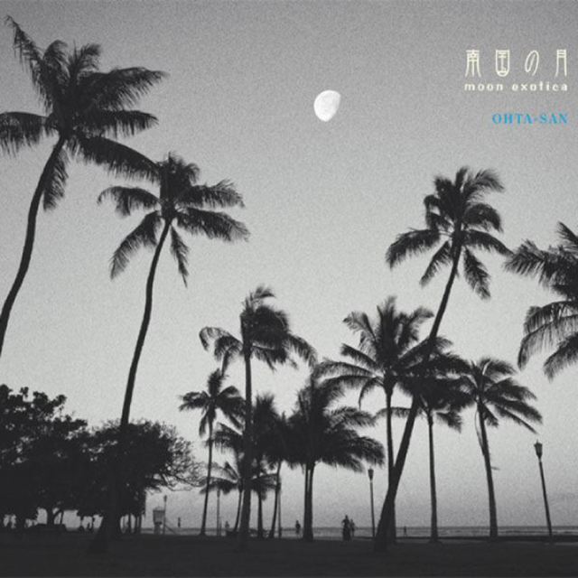 南国の月~moon exotica~